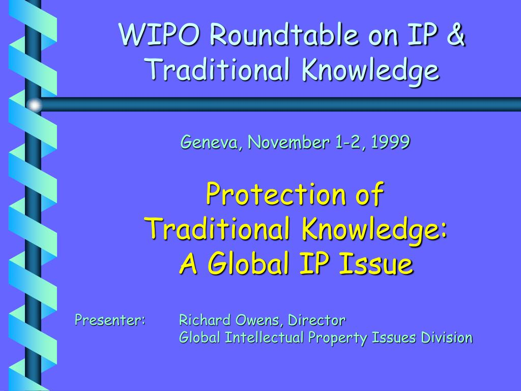 wipo roundtable on ip traditional knowledge l.