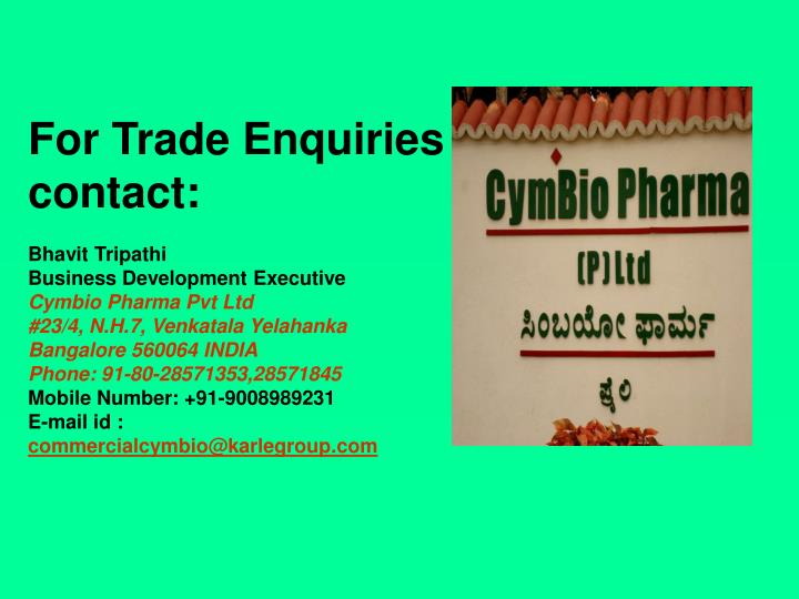 For Trade Enquiries contact: