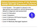 patient placement criteria 2 nd ed revised asam ppc 2r placement criteria