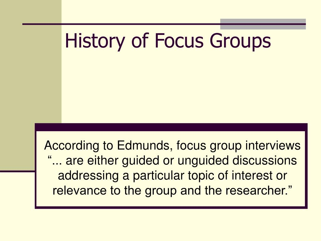 history of focus groups l.