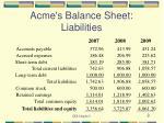 acme s balance sheet liabilities