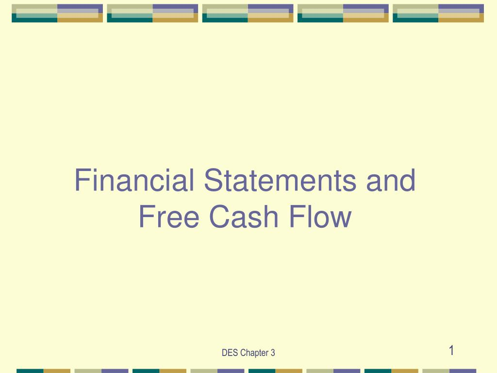 financial statements and free cash flow l.