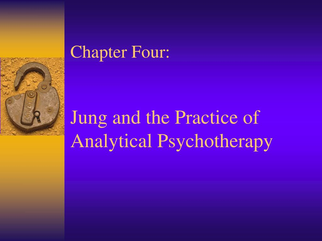 chapter four jung and the practice of analytical psychotherapy