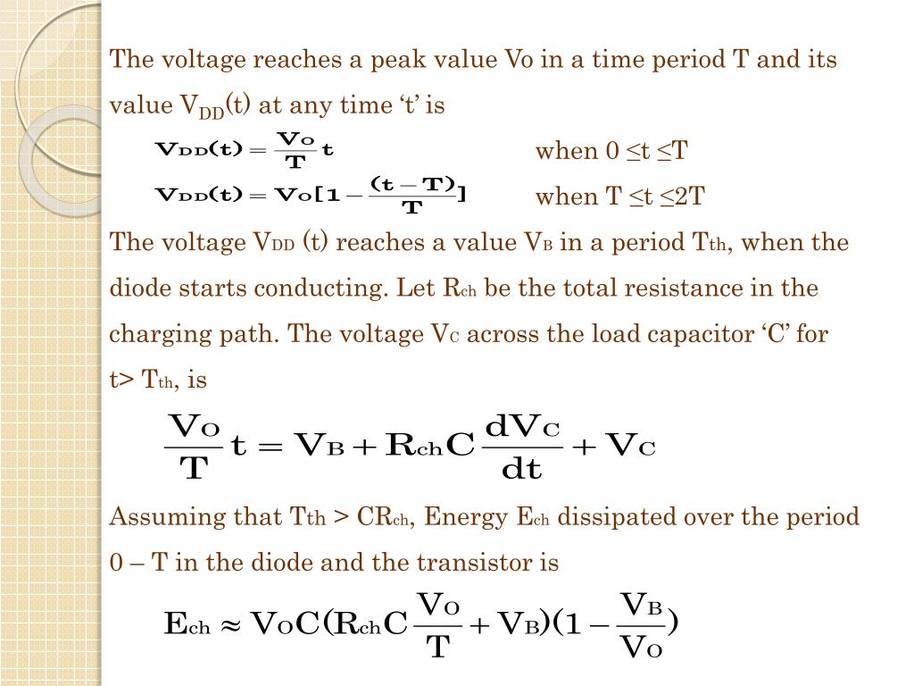 The voltage reaches a peak value Vo in a time period T and its value V