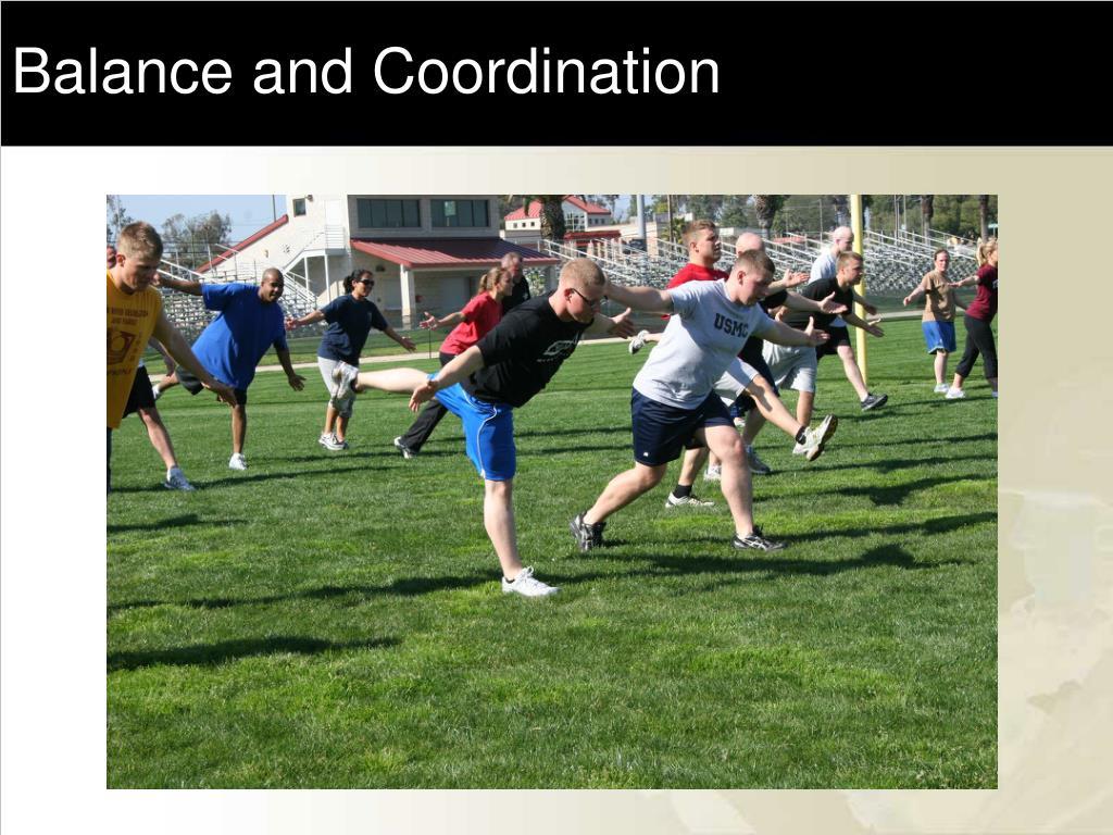 Balance and Coordination