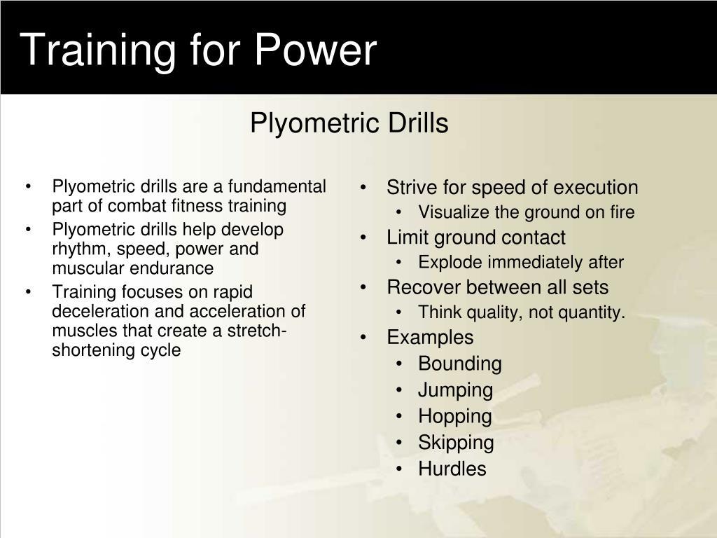 Training for Power