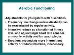 aerobic functioning