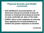 physical activity and health continued