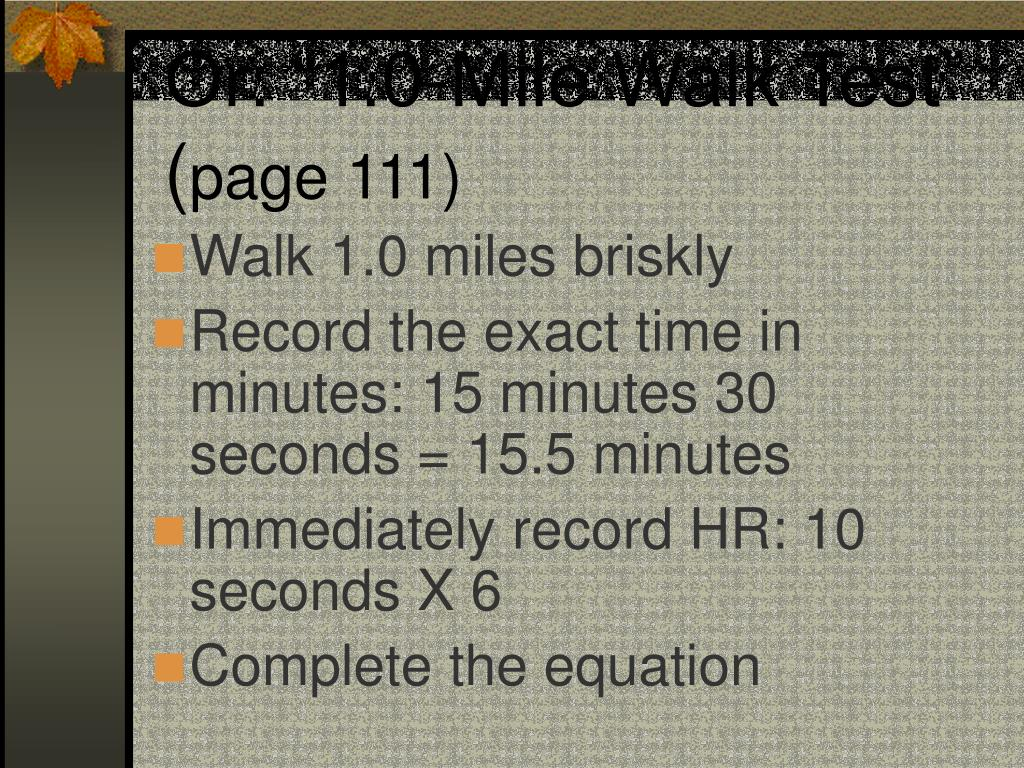 "Or: ""1.0-Mile Walk Test"""
