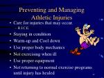 preventing and managing athletic injuries