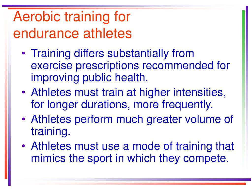Aerobic training for