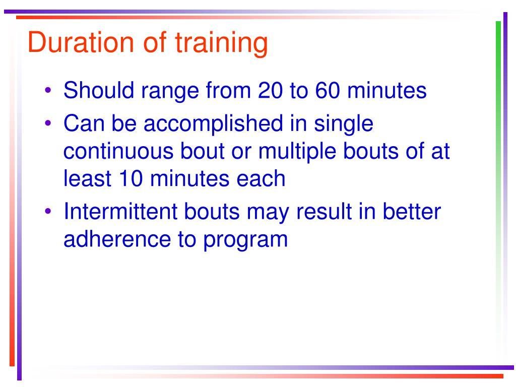 Duration of training