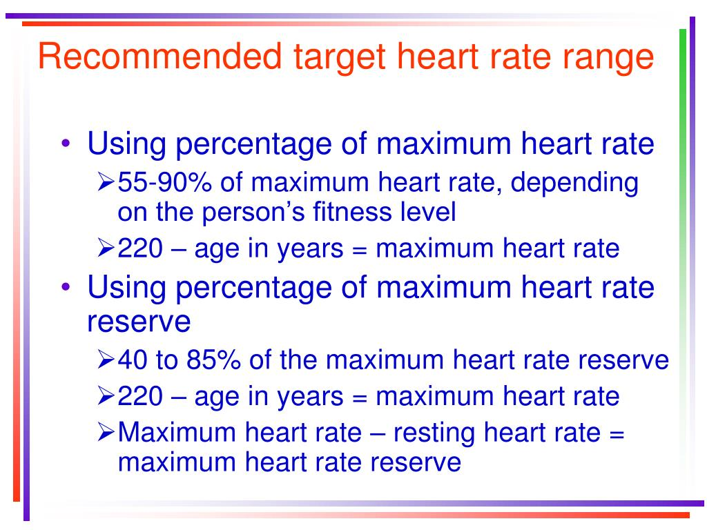 Recommended target heart rate range