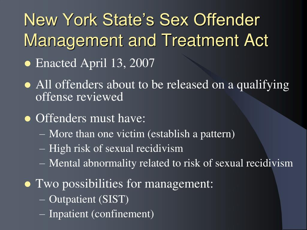 New York State's Sex Offender Management and Treatment Act