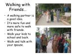 walking with friends