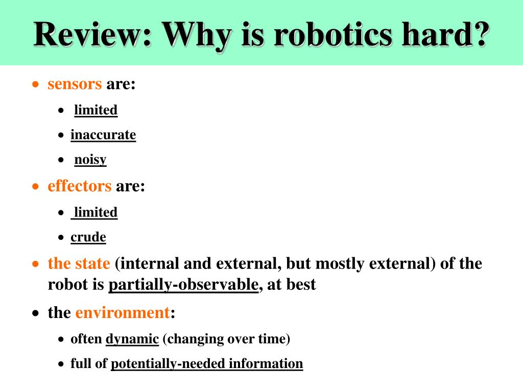 Review: Why is robotics hard?