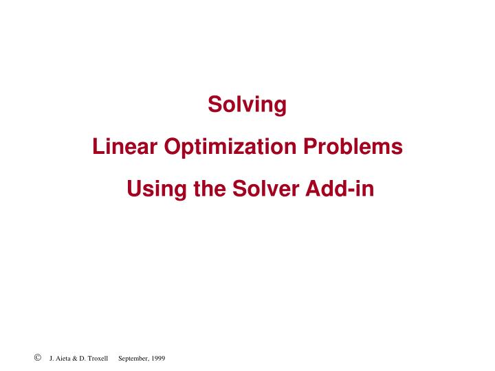 solving linear optimization problems using the solver add in n.