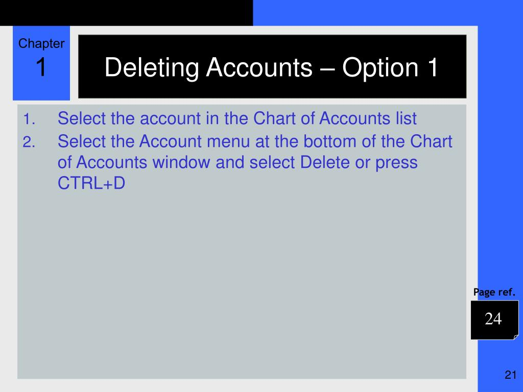 Deleting Accounts – Option 1