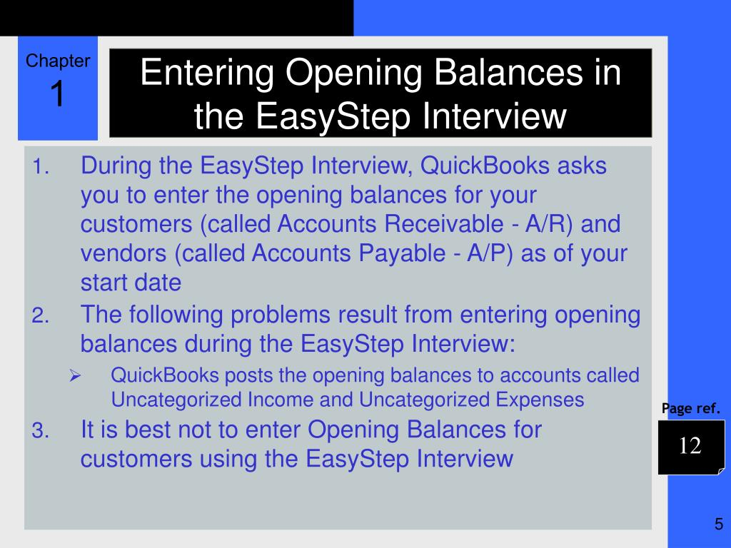 Entering Opening Balances in the EasyStep Interview