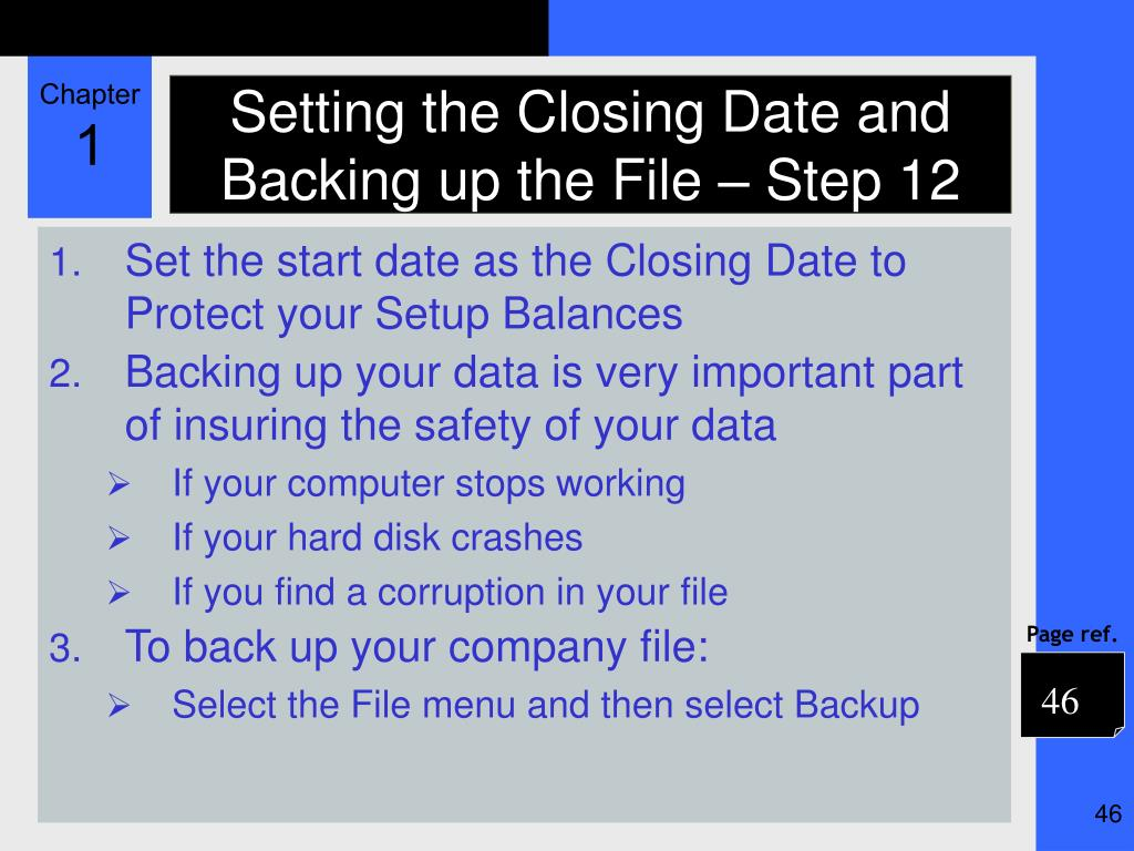 Setting the Closing Date and Backing up the File – Step 12
