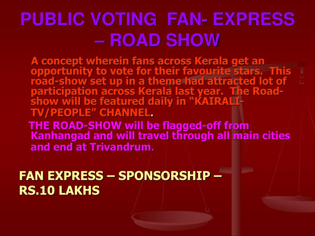 PUBLIC VOTING  FAN- EXPRESS – ROAD SHOW