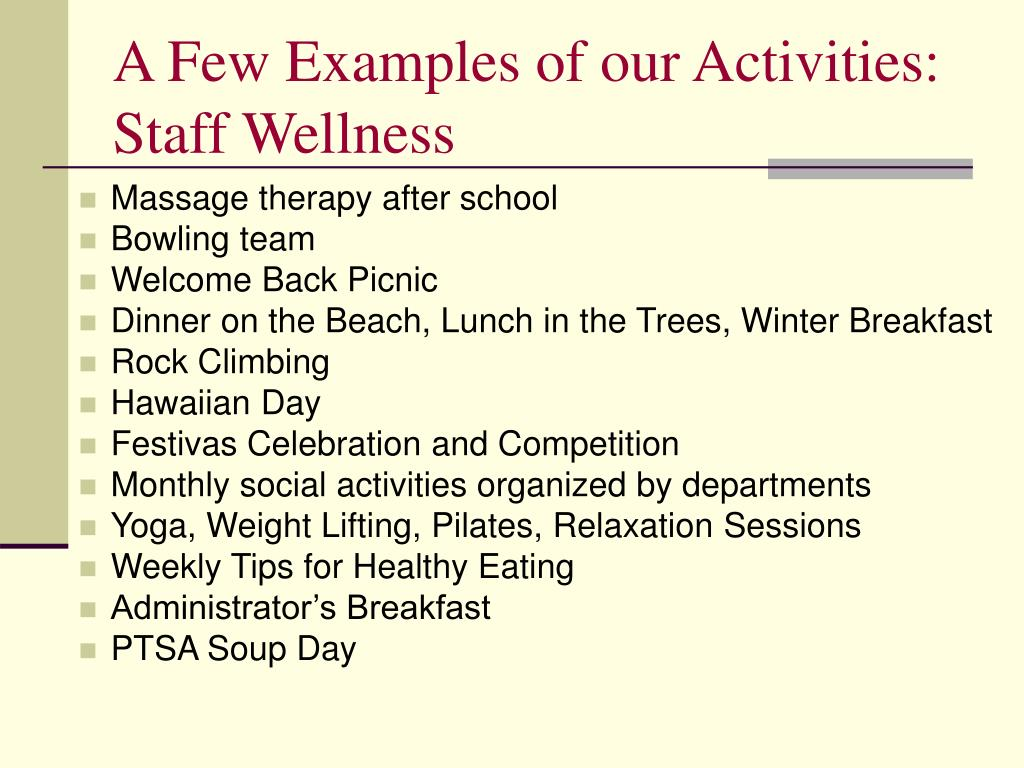 A Few Examples of our Activities: Staff Wellness