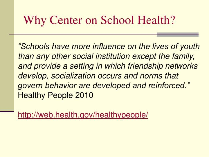 Why center on school health