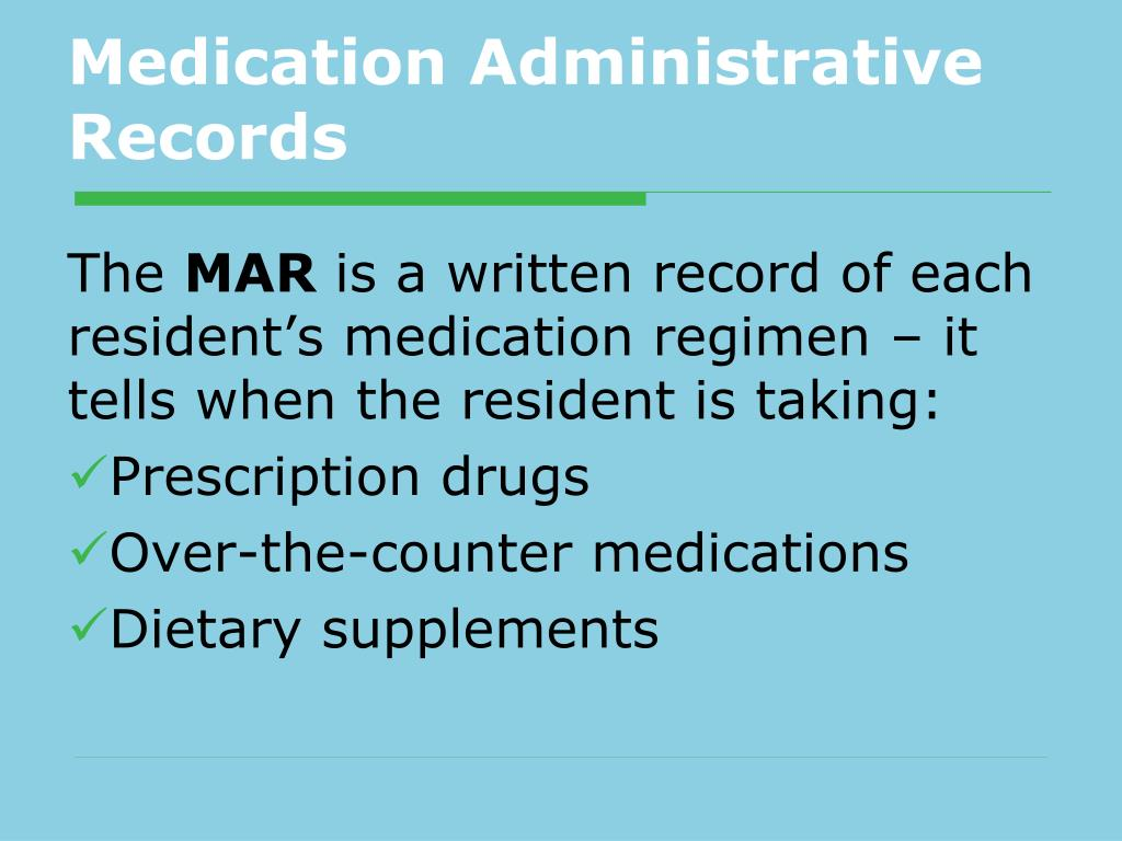Medication Administrative Records