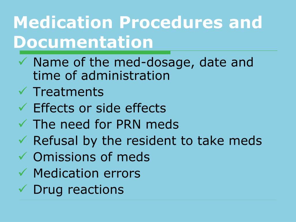 Medication Procedures and Documentation