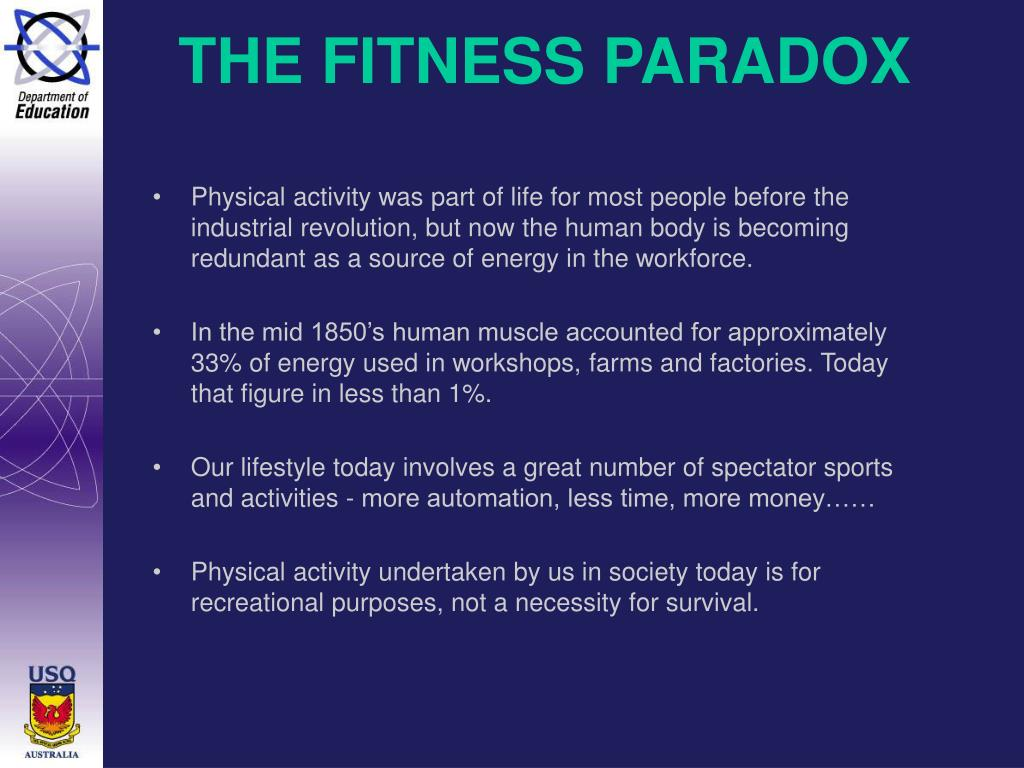 THE FITNESS PARADOX