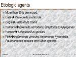etiologic agents