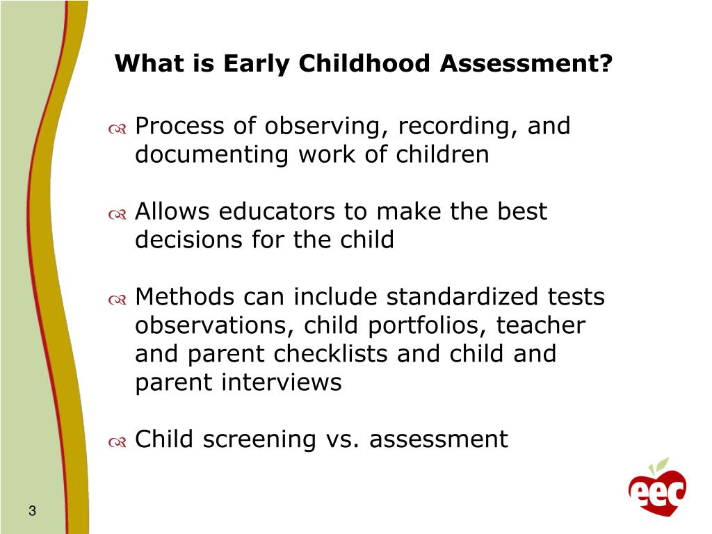 What is Early Childhood Assessment?