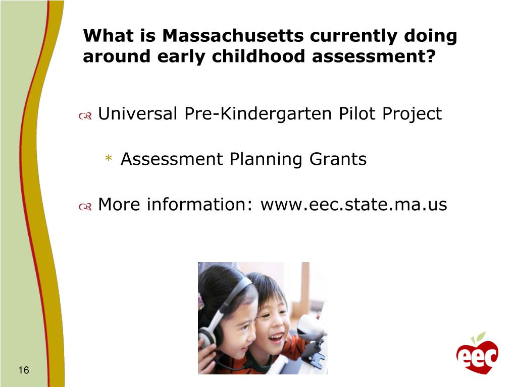 What is Massachusetts currently doing around early childhood assessment?