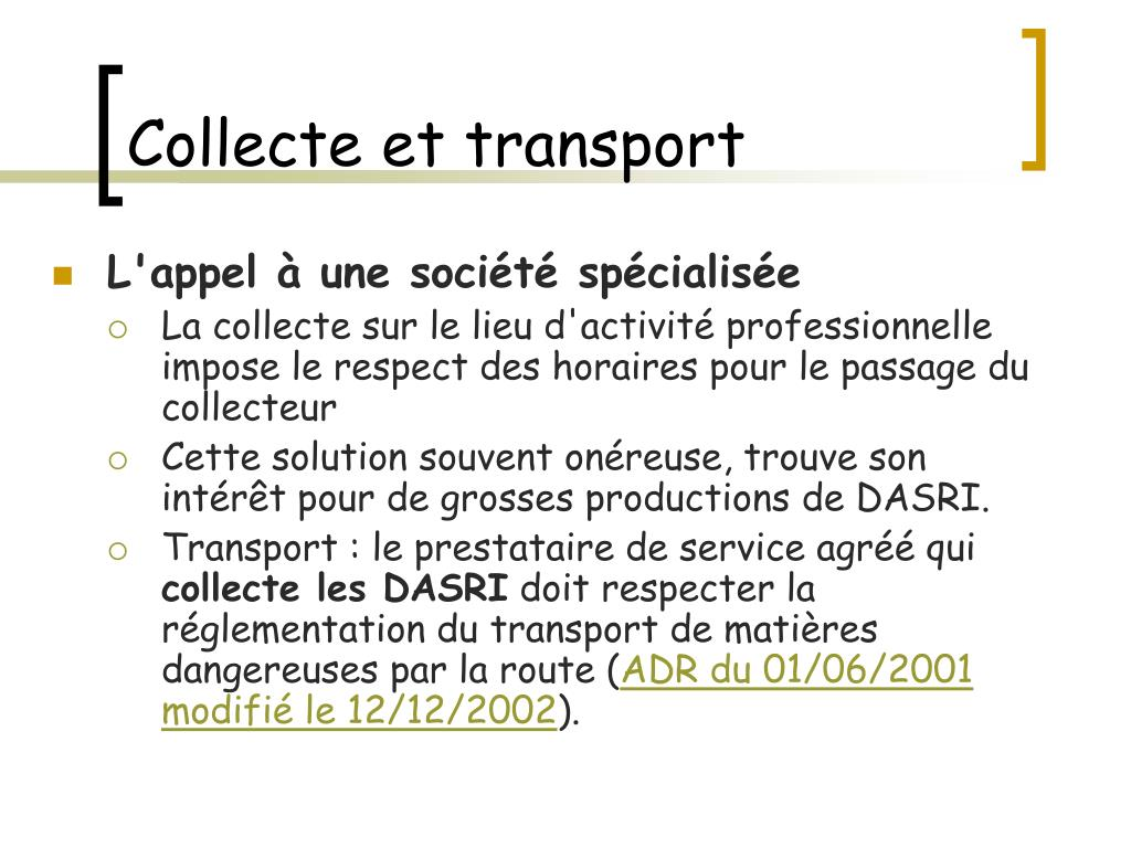 Collecte et transport