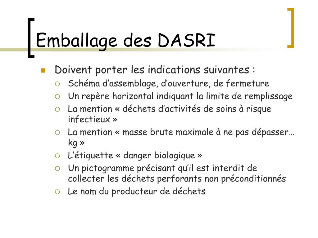 Emballage des DASRI