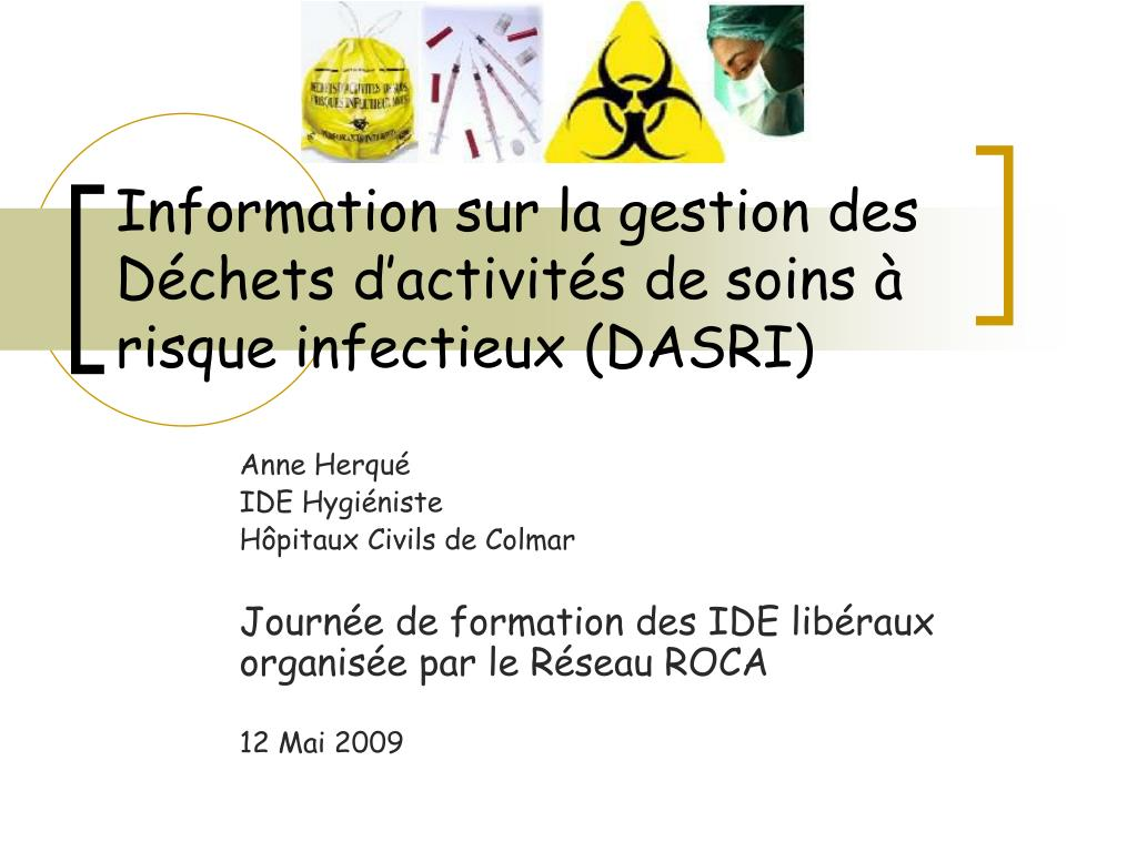 Information sur la gestion des Déchets d'activités de soins à risque infectieux (DASRI)