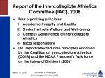 report of the intercollegiate athletics committee iac 2008