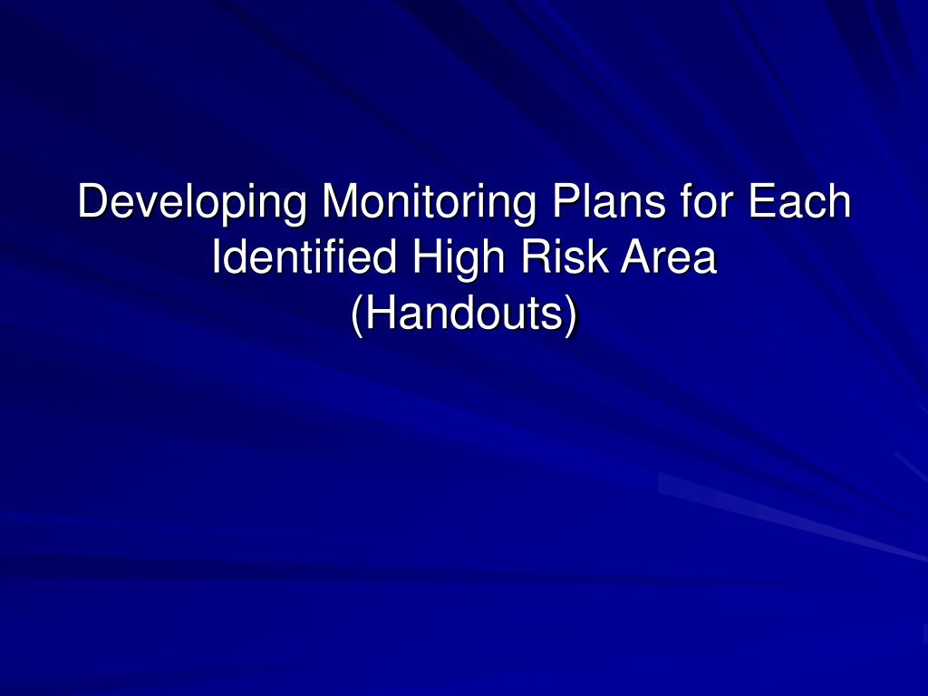 Developing Monitoring Plans for Each Identified High Risk Area