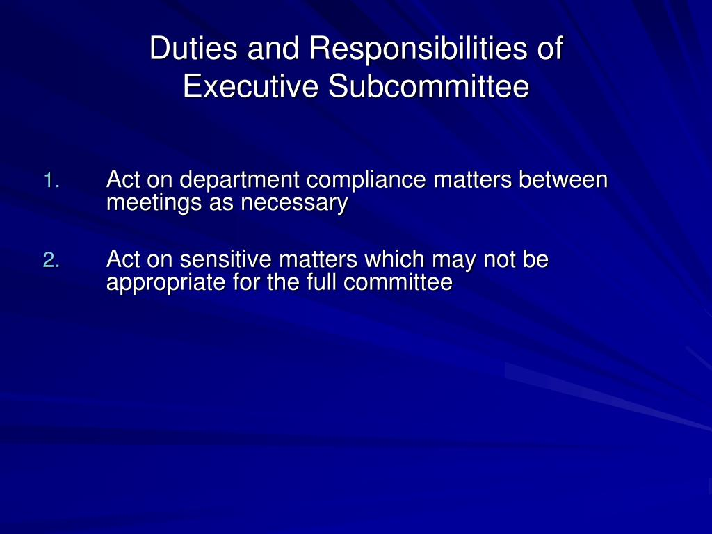 Duties and Responsibilities of