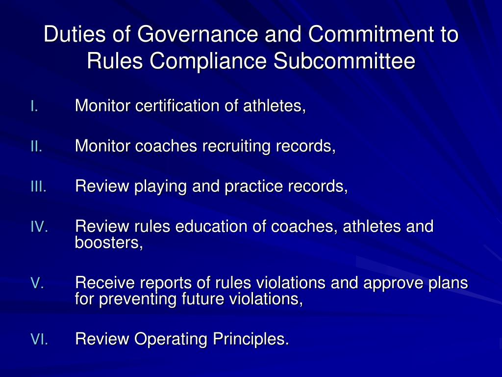 Duties of Governance and Commitment to Rules Compliance Subcommittee