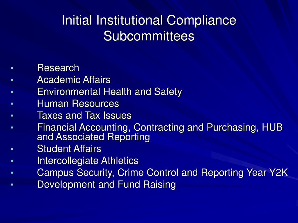 Initial Institutional Compliance Subcommittees