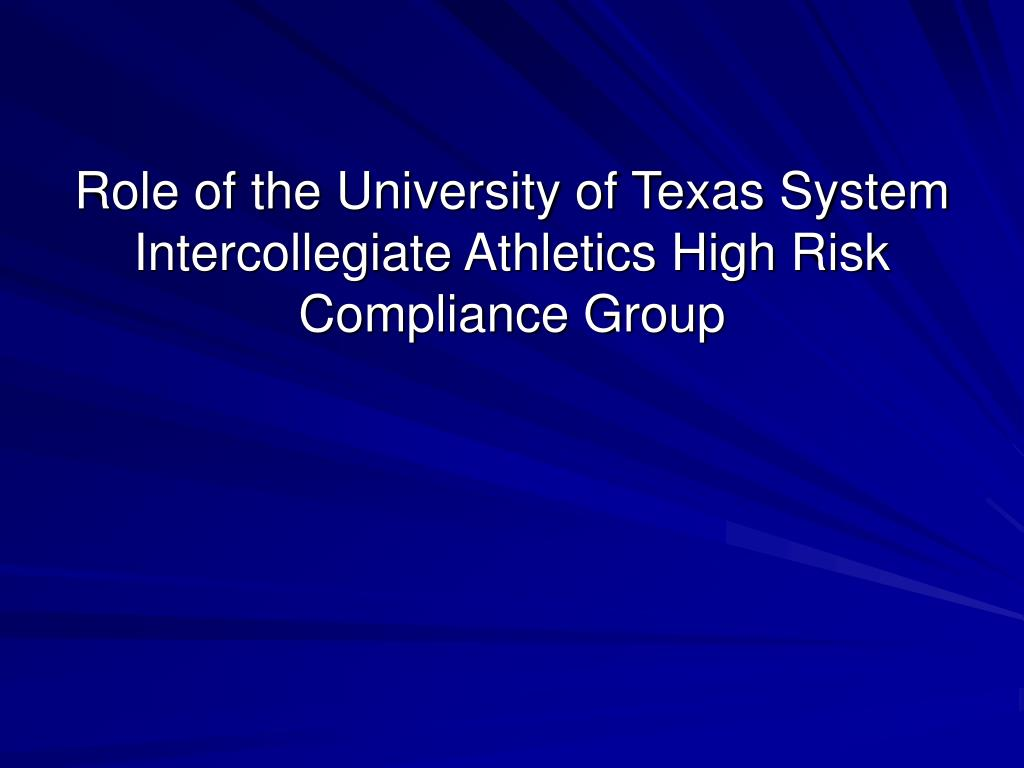 Role of the University of Texas System