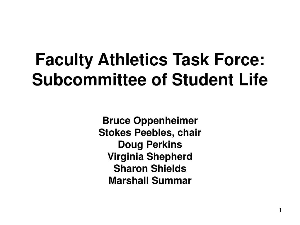 faculty athletics task force subcommittee of student life l.