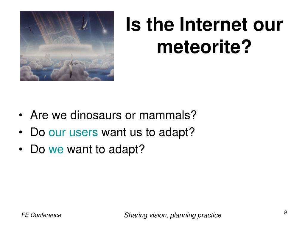 Is the Internet our meteorite?