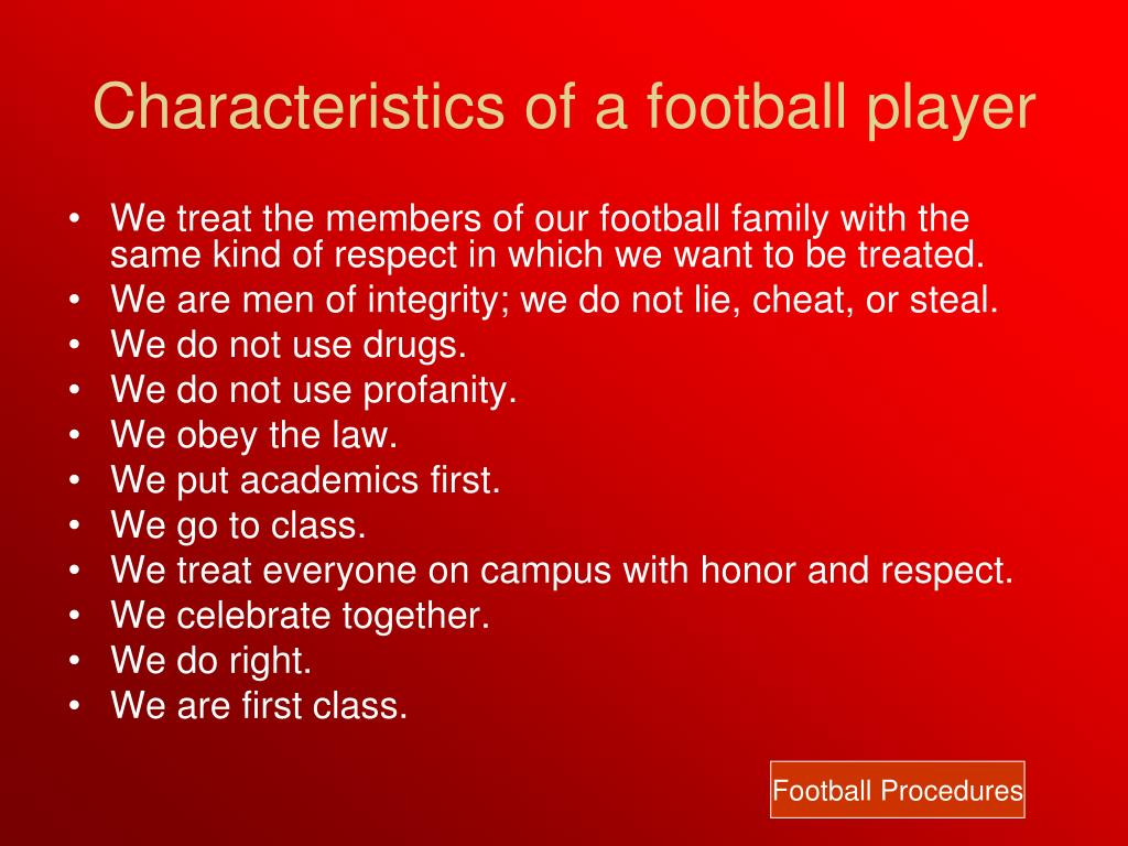 Characteristics of a football player