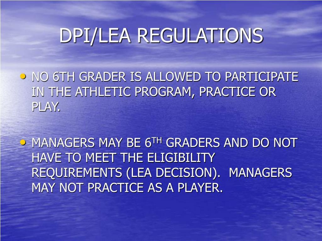 DPI/LEA REGULATIONS