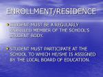 enrollment residence