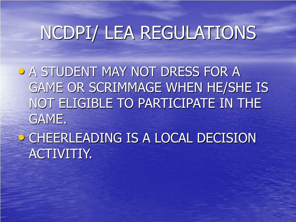 NCDPI/ LEA REGULATIONS