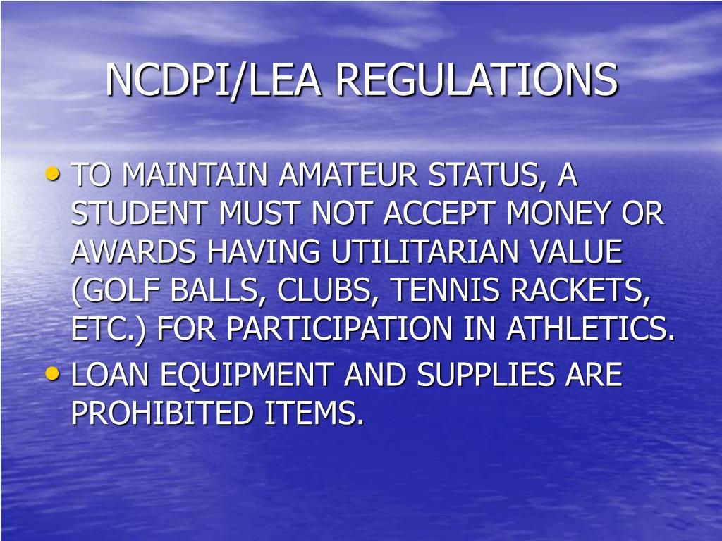 NCDPI/LEA REGULATIONS
