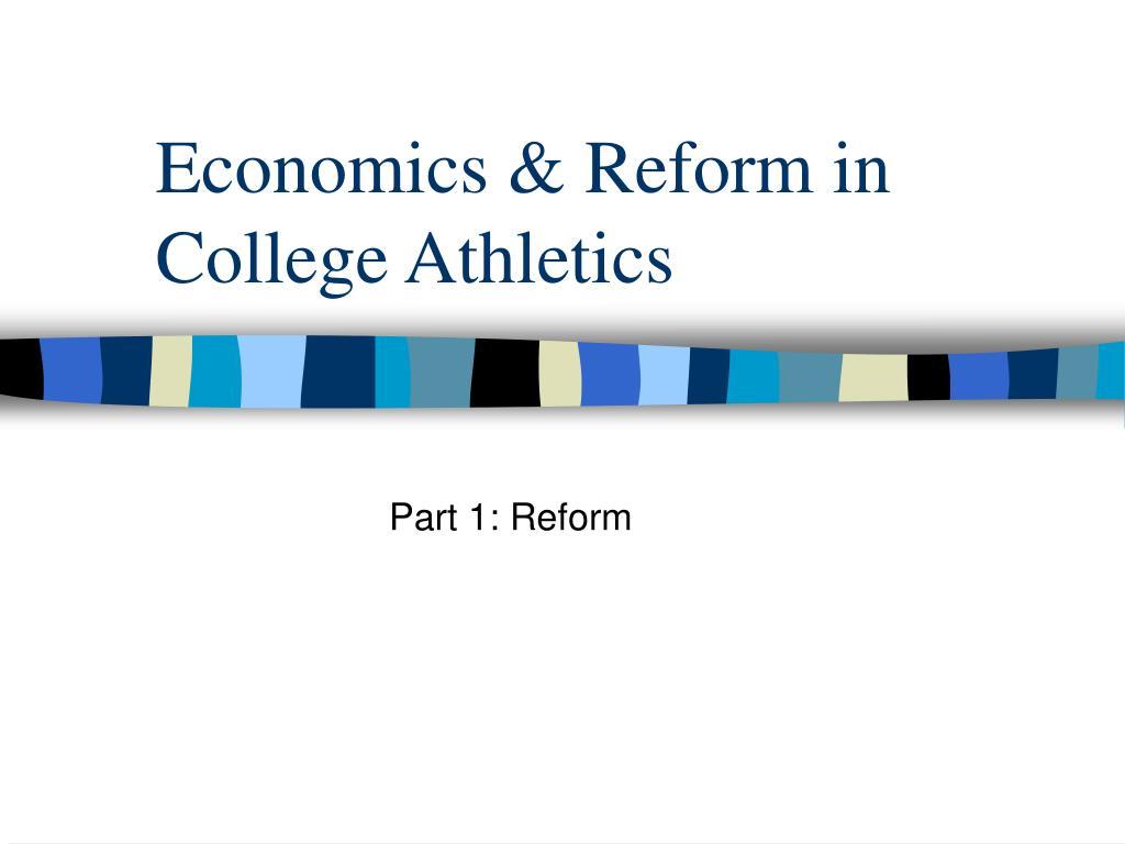 economics reform in college athletics